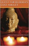 Quest for Buddha's Lost Amulet