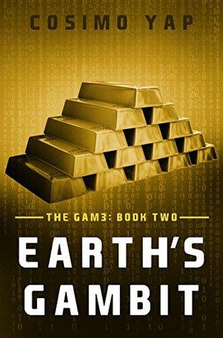Earth's Gambit (The Gam3, #2)