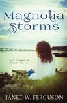 Magnolia Storms (Coastal Hearts #1)