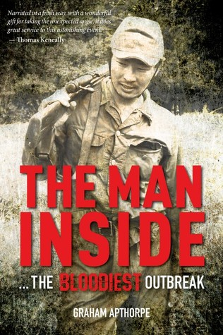 The Man Inside ... The Bloodiest Outbreak