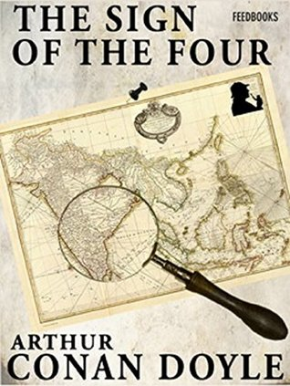 The Sign of the Four (Sherlock Holmes Series - 2) (Illustrated): Latest Edition
