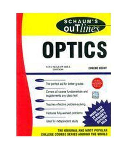 Optics (Schaum's Outline Series)