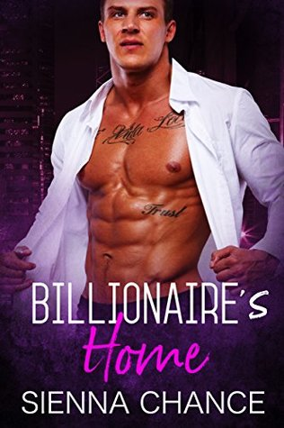 Billionaire's Home by Sienna Chance