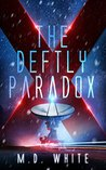 The Deftly Paradox by M.D.  White
