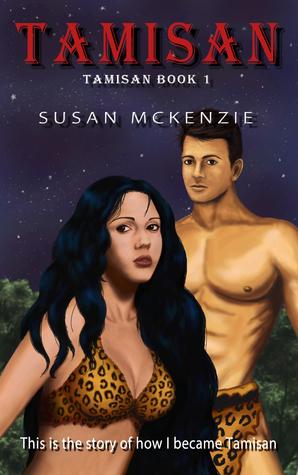 Tamisan by Susan   McKenzie