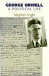 George Orwell: A Political Life