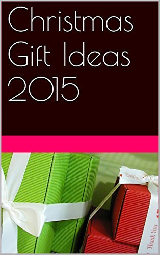 Holiday Gift Ideas for Christmas 2015