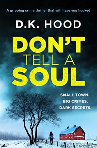 Don't Tell a Soul (Detectives Kane and Alton #1)