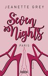 Seven Nights - Paris by Jeanette Grey