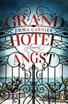 Grandhotel Angst by Emma Garnier