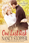 One Last Risk (Oak Grove Series #1)