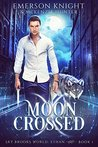 Moon Crossed by Emerson Knight