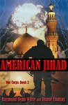 American Jihad: War Corps: Book 2