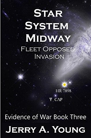 Star System Midway: Fleet Opposed Invasion (Evidence of War Book 3)