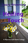 Healing Touch (A Place to Call Home, #1)