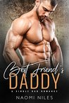 Best Friend's Daddy (A Single Dad Romance)