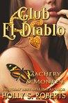 Club El Diablo: Zachary & Monroe (Devil's Playground Book 2)