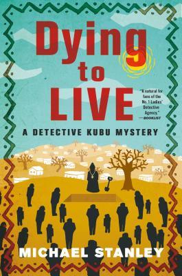 Dying to Live (Detective Kubu #6)