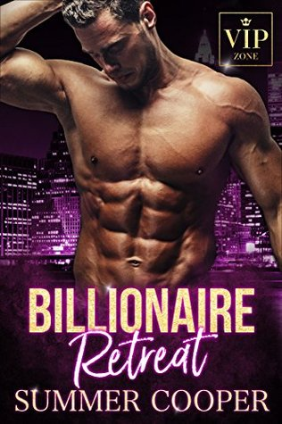 Billionaire Retreat by Summer Cooper