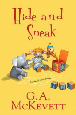 Hide and Sneak (A Savannah Reid Mystery, #23)