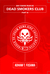 Dead Smokers Club Part 3 by Adham T. Fusama