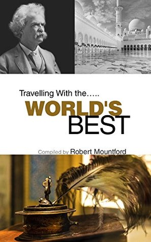 Traveling With The WORLD'S BEST
