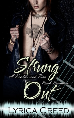 Strung Out (Needles and Pins, #1