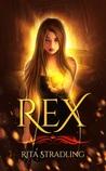Rex (Dakota Kekoa, #2)
