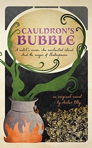 Cauldron's Bubble (Netherfeld Trilogy #1)