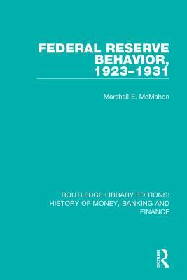 Federal Reserve Behavior, 1923-1931