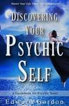Discovering Your Psychic Self