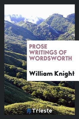 Prose Writings of Wordsworth