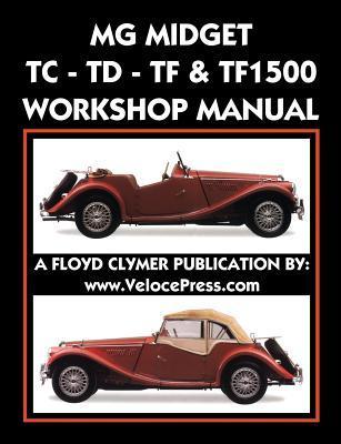 MG Midget Tc-TD-TF-Tf1500 Workshop Manual