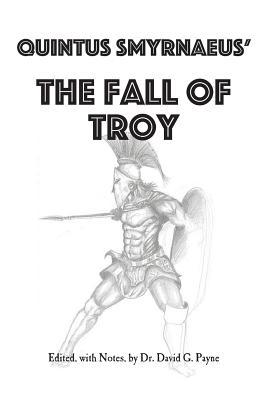 Quintus Smyrnaeus' Fall of Troy