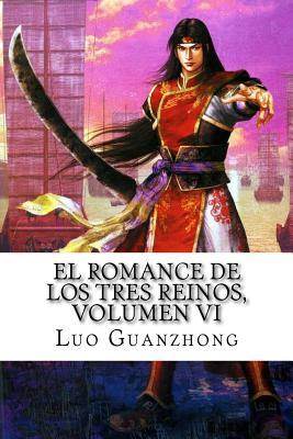 El Romance de Los Tres Reinos, Volumen VI: Zhou Yu Pide Un Salvoconducto por Luo Guanzhong