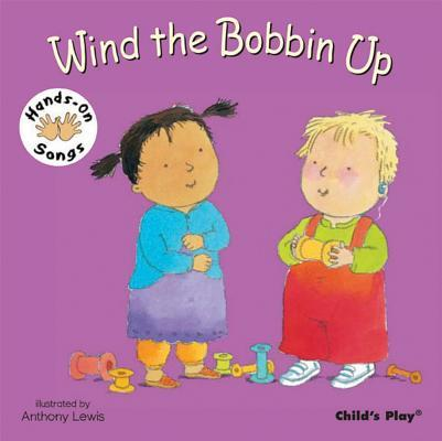 Wind The Bobbin Up (Hands On Songs) (Bsl)