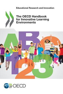 The OECD Handbook for Innovative Learning Environments