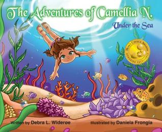 The Adventures of Camellia N. Under The Sea