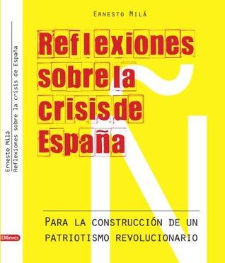 Reflexiones sobre la crisis de España