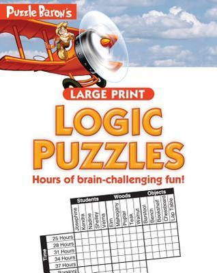 Puzzle Baron's Large Print Logic Puzzles