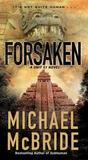 Forsaken by Michael McBride