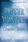Bitter Winter (Ilyon Chronicles, #5)