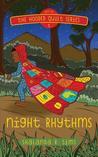 Night Rhythms by Shalanda R. Sims