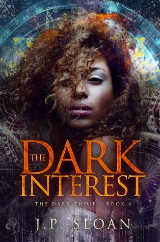 The Dark Interest (The Dark Choir #4)