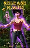 Release Of Magic: The Revelations of Oriceran (The Leira Chronicles, #2)