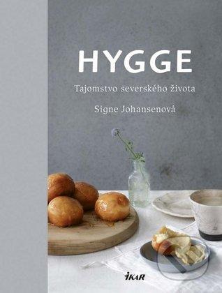 Hygge: Tajomstvo severského života