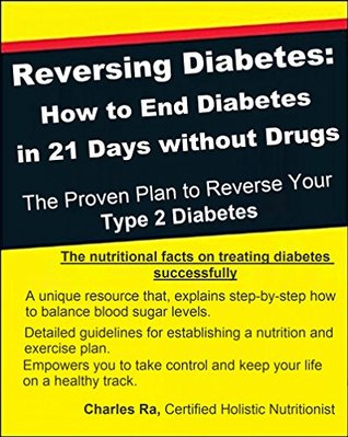 Reversing Diabetes Type 2 by Charles Ra