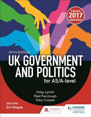 UK Government and Politics for As/A-Level