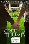 Green's Thumb by Alexander Elliott