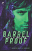 Barrel Proof (Agents Irish and Whiskey, #3)